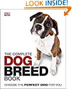 #6: The Complete Dog Breed Book: Choose the Perfect Dog For You (Dk)