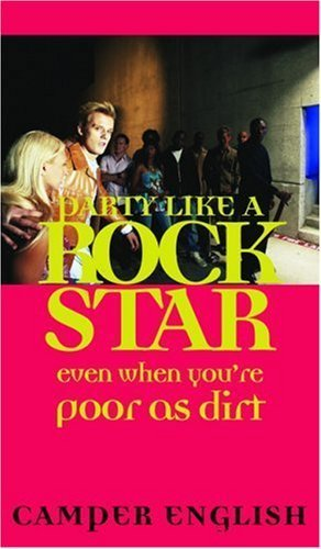 Camper English (Party Like a Rockstar: Even When You're Poor as Dirt by Camper English (2005-06-01))