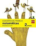 Cuaderno de matemáticas. 2 Primaria, 2 Trimestre. Savia - 9788467578447