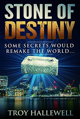 Stone of Destiny: A History Based Conspiracy Thriller (English Edition) - Troy Passage
