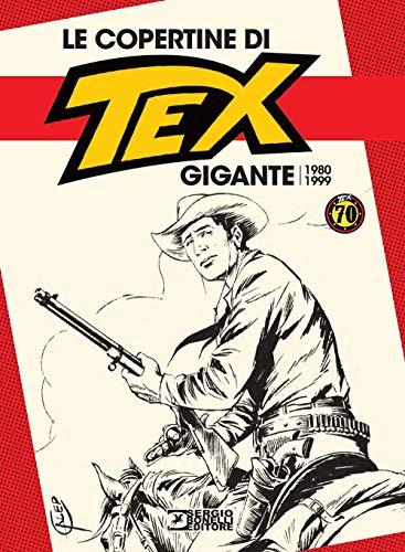 Le copertine di Tex gigante (1980-1999)