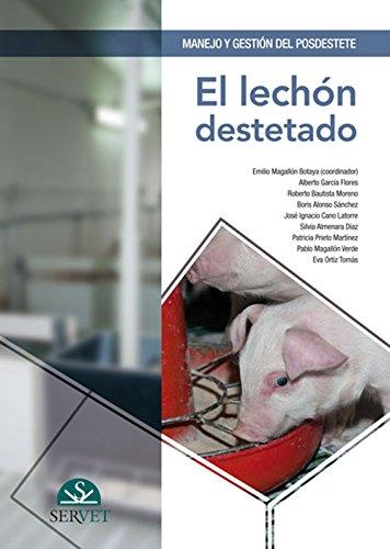 Descargar Libro Manejo y gestión del posdestete. El lechón destetado de Emilio Magallón Botaya