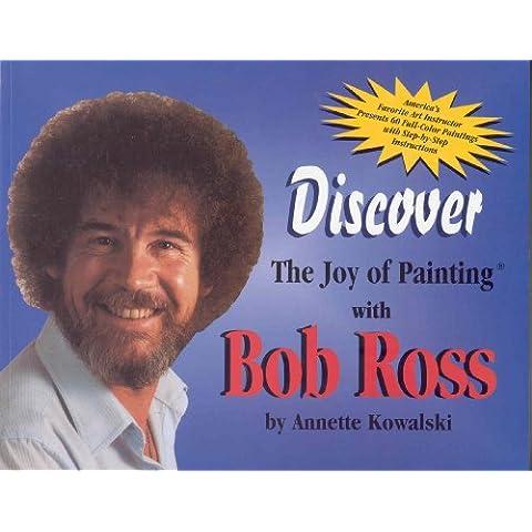 Bob Ross scoprire la gioia della pittura, libro-