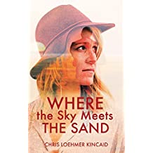 Where the Sky Meets the Sand (English Edition)