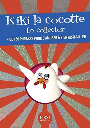 Kiki la Cocotte - Le collector (Le petit livre) (French Edition) Petite Cocotte