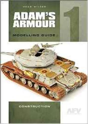 Adam'S Armour 1: Modelling Guide