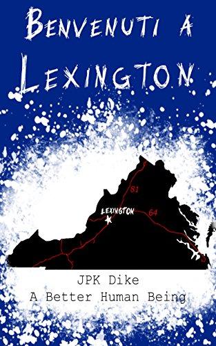 benvenuti-a-lexington-a-better-human-being