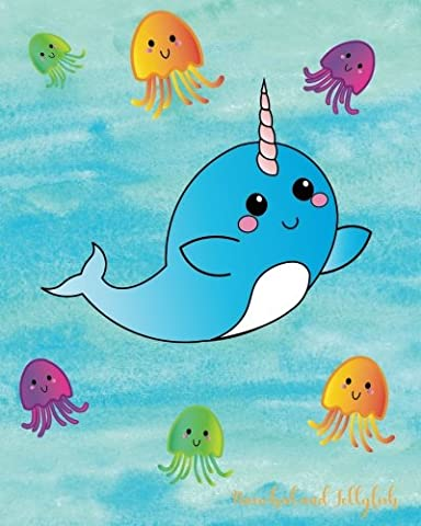 Narwhal and Jellyfish: Notebook, Draw and Write Primary Kindergarten, Preschool Journal, Blank Composition Book, Top Half Drawing Window, Bottom Half ... Sheets, 8 x 10 inches, Soft Durable