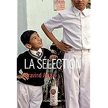 La Sélection (Domaine étranger) (French Edition)