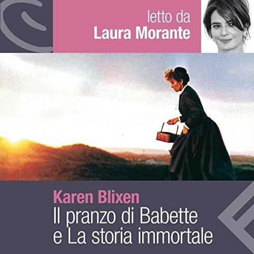 Il pranzo di Babette e La storia immortale  Audiolibri