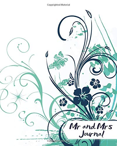Mr and Mrs Journal: Blank Keepsake Record Notebook to Fill In. To-Do List Diary for Soon to Be Mr. & Mrs., Wedding Planners, Brides Maid, Schedule ... Engagements. (Engagements & Weddings, Band 9) House Of Brides