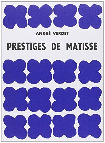 Prestiges de Matisse