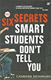 #10: Six Secrets Smart Students Don't Tell You