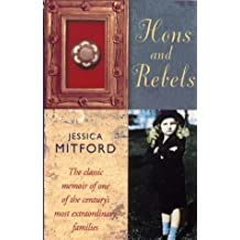 Hons and Rebels: Hons & Rebels by Jessica Mitford (20-Jun-1999) Paperback