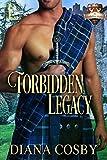 Forbidden Legacy (The Forbidden Series)