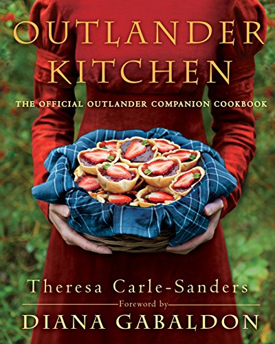 Outlander Kitchen: The Official Outlander Companion Cookbook (Delacorte Press)