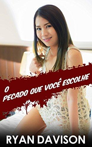 o-pecado-que-voce-escolhe-portuguese-edition