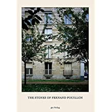 The Stones of Fernand Pouillon - An Alternative Modernism in French Architecture.