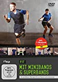 Fit mit Minibands und Superbands