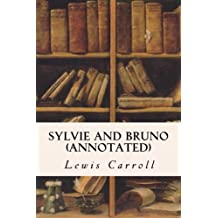Sylvie and Bruno (annotated)