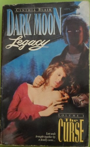The Curse (Dark Moon Legacy) by Cynthia Blair (1993-10-05)