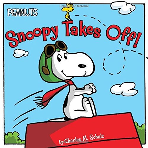 Snoopy Takes Off! (Peanuts) by Charles M. Schulz (5-May-2015) Paperback
