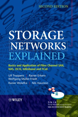 Storage Networks Explained: Basics and Application of Fibre Channel SAN, NAS, iSCSI, InfiniBand and FCoE (English Edition)