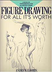 Figure Drawing for All Its Worth