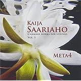 Saariaho: Chamber Works Vol.1 [Meta4, Anna Laakso, Marko Myöhänen] [Ondine: ODE 1222-2]