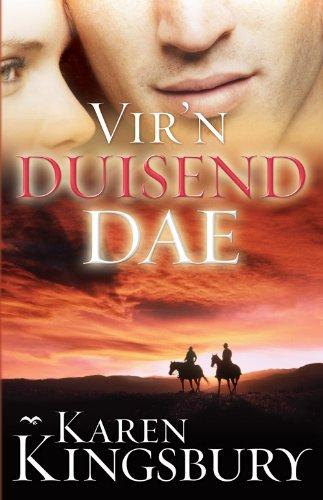 Vir 'n duisend dae (Afrikaans Edition)