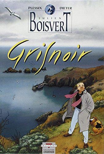 Julien Boisvert, Tome 2 : Gris noir