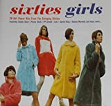 SIXTIES GIRLS. 20 GIRL POWER HITS FROM THE SWINGING SIXTIES. 1999 cd album