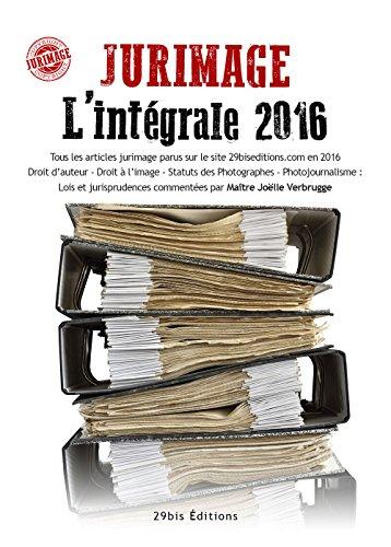 JURIMAGE L'intégrale 2016 par Joëlle VERBRUGGE