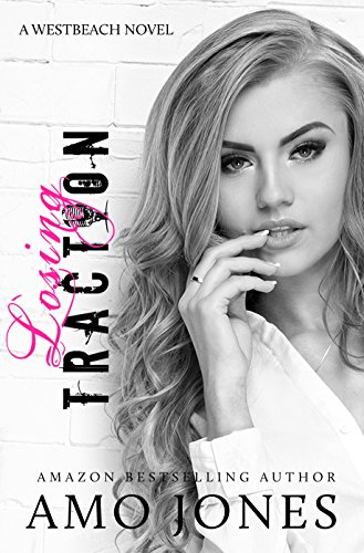 Losing Traction (Westbeach, #1)