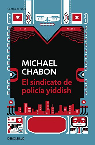 El sindicato de policia Yiddish / The Yiddish Policemen's Union por Michael Chabon