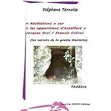 « Révélations» sur « les apparitions d'Astaffort» - Jacques Brel / Francis Cabrel: les secrets de la grotte Mariette