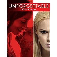 Unforgettable - Tödliche Liebe [dt./OV]