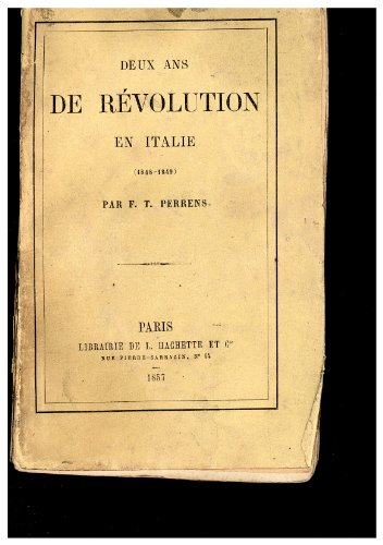 Deux ans de révolution en Italie 1848-1849 par Perrens F. T.