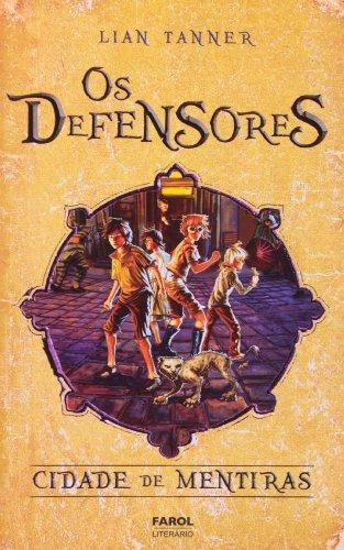 Cidade de Mentiras - Coleção Os Defensores. Livro II (Em Portuguese do Brasil)