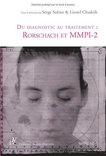 Du diagnostic au traitement : Rorschach et MMPI-2