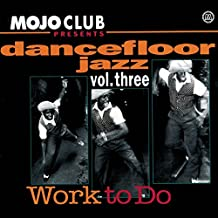 Mojo Club Vol.3 (Work To Do)