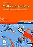 Mathematik+Sport: Olympische Disziplinen im mathematischen Blick