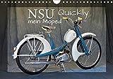 NSU Quickly - Mein Moped (Wandkalender 2020 DIN A4 quer): 100 000 fach begeistert (Monatskalender,...