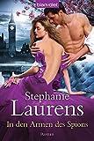 In den Armen des Spions: Roman - Stephanie Laurens
