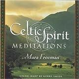 Celtic Spirit Meditations: 1 by Mara Freeman (2001-05-05)