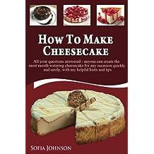 How to Make Cheesecake (English Edition)