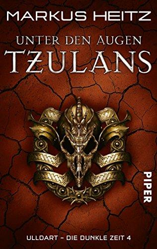 Unter den Augen Tzulans: Ulldart - Die Dunkle Zeit 4