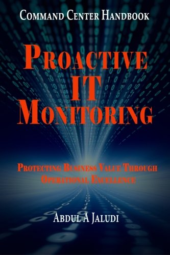command-center-handbook-proactive-it-monitoring-protecting-business-value-through-operational-excell