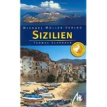 Sizilien: Reisehandbuch mit vielen praktischen Tipps