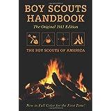 Boy Scouts Handbook: The Original 1911 Edition